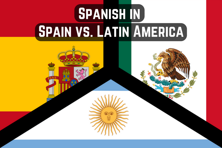 Spanish in Spain vs. Latin America