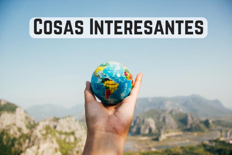 cosas interesantes de latino america